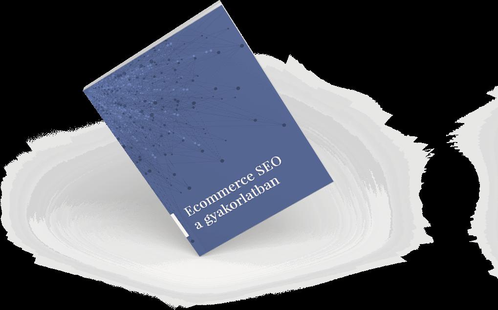 Ecommerce SEO a gyakorlatban